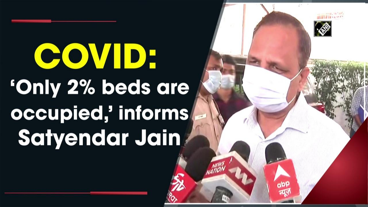 COVID: 'Only 2% beds are occupied,' informs Satyendar Jain