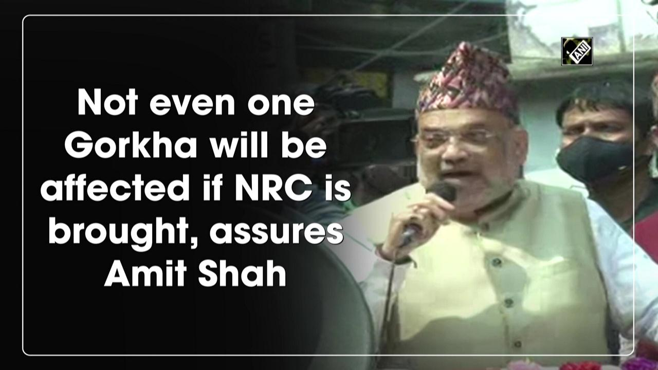 Not even one Gorkha will be affected if NRC is brought, assures Amit Shah