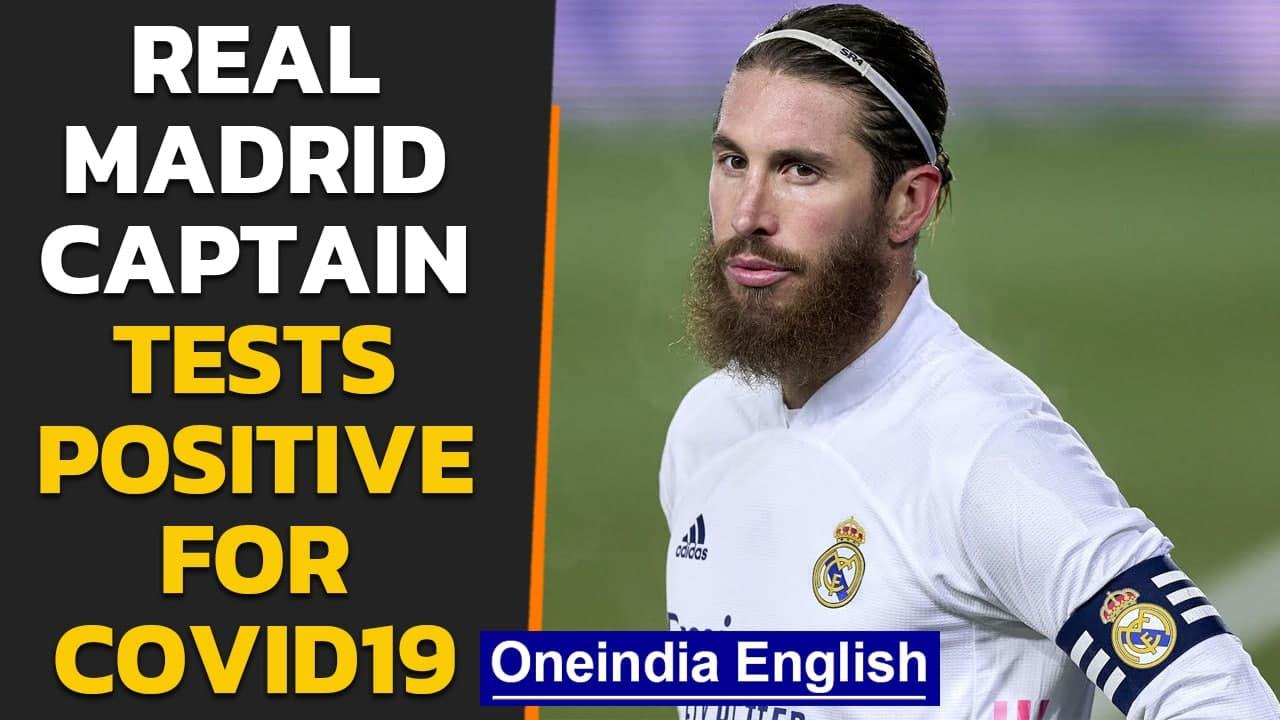 Sergio Ramos from Real Madrid tests positive for Covid19 following Raphael Varane | Oneindia News