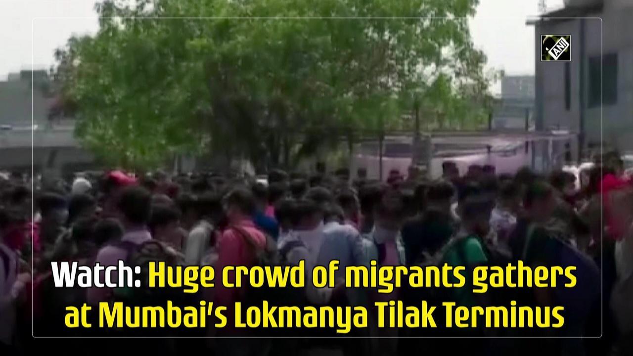 Watch: Huge crowd of migrants gather at Mumbai's Lokmanya Tilak Terminus