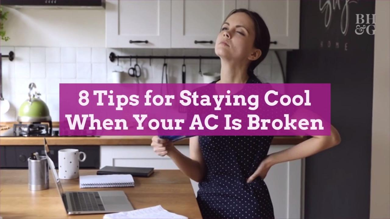 8 Tips for Staying Cool When Your AC Is Broken