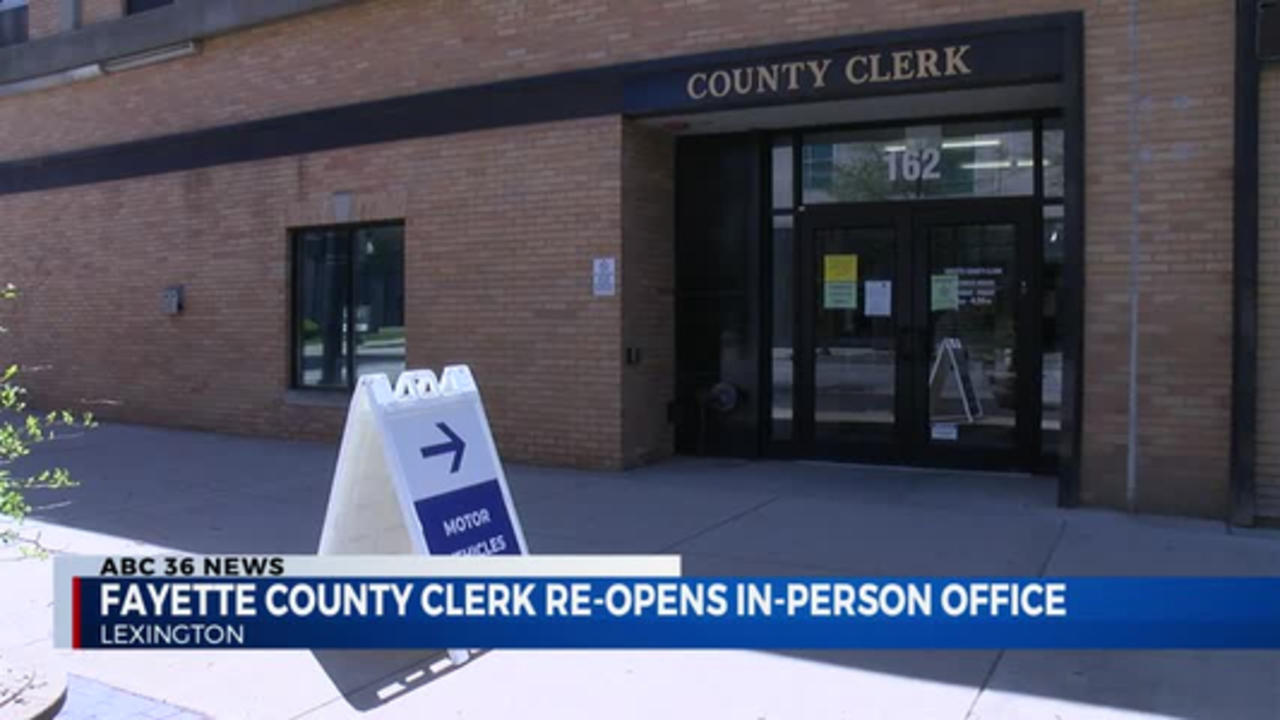 5pm Fayette County Clerk Re-Opens In Person 04.12.2021