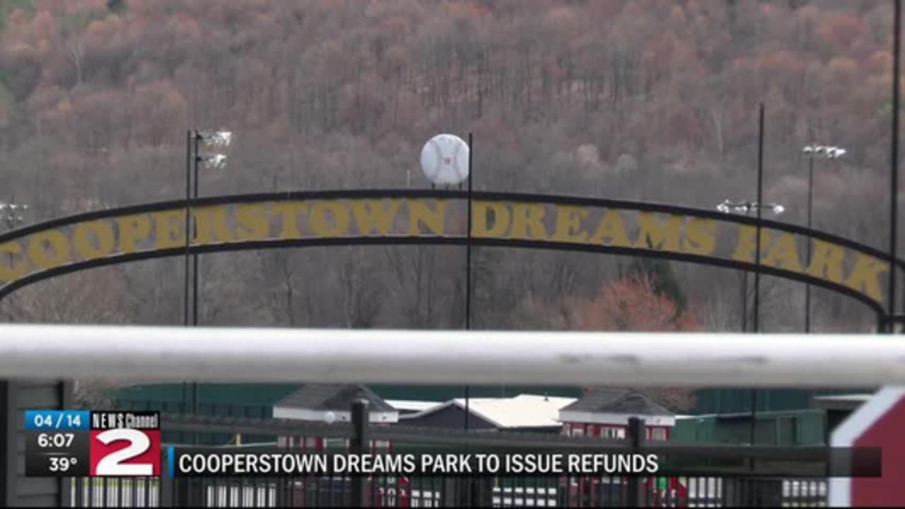 Cooperstown Dreams Park to issue refunds