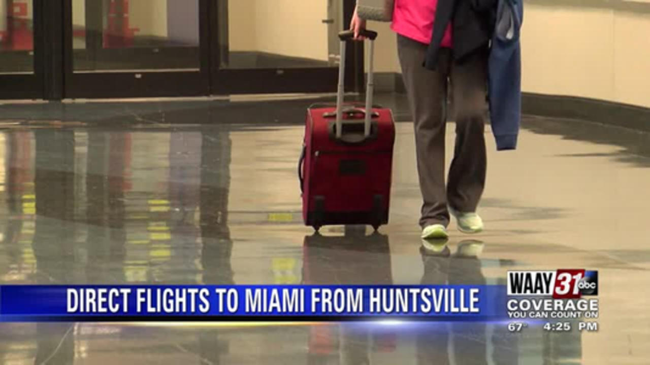Starting June 5, you can fly directly from Huntsville to Miami