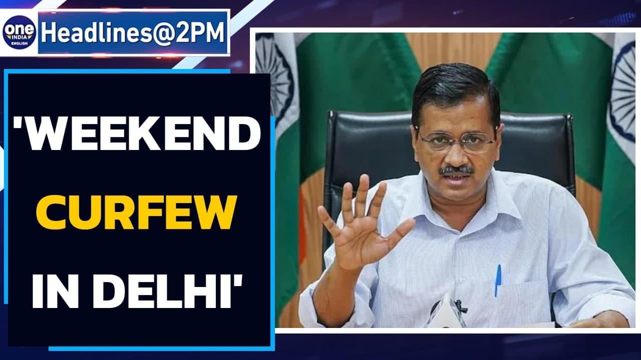 Delhi weekend curfew | movement restriced, essentials allowed | Oneindia News