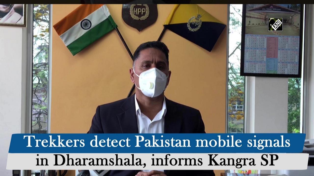 Trekkers detect Pakistan mobile signals in Dharamshala, informs Kangra SP