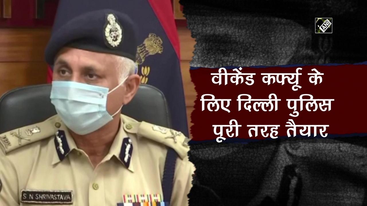 Delhi Police all set to implement weekend curfew from today
