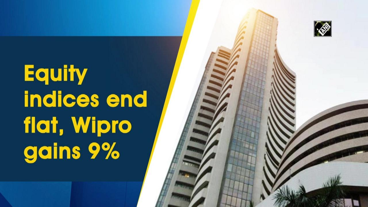 Equity indices end flat, Wipro gains 9%