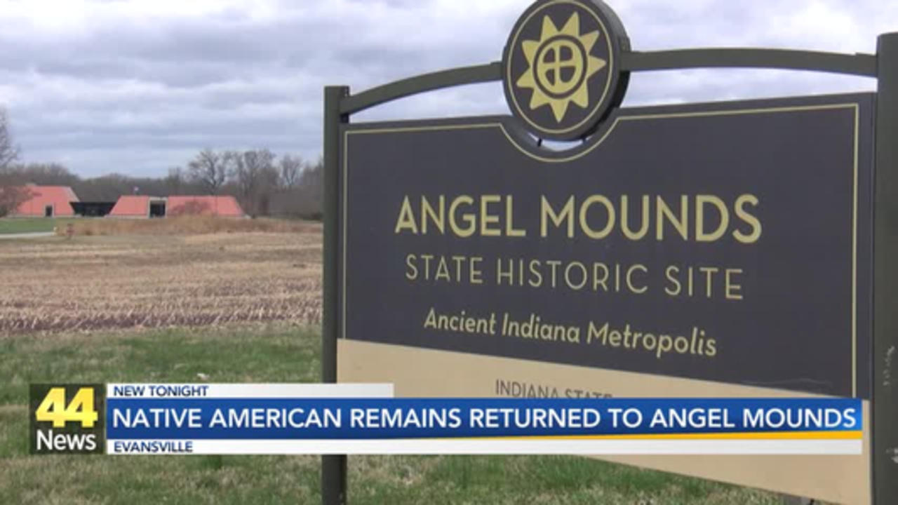 REMAINS RETURNED TO ANGEL MOUNDS
