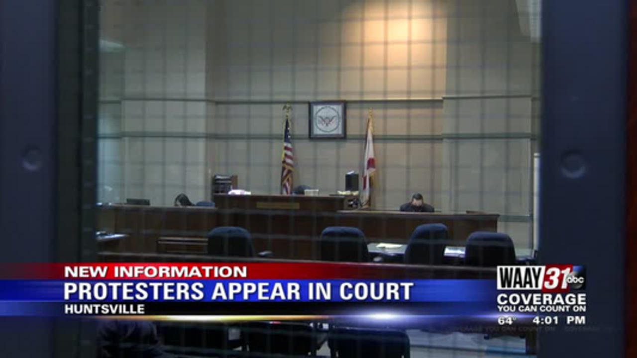 Huntsville protesters appear in court