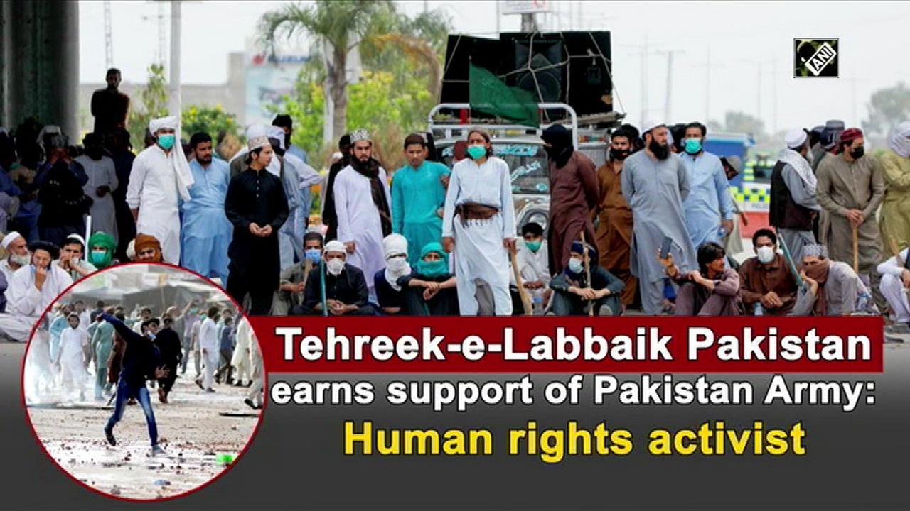 Tehreek-e-Labbaik Pakistan earns support of Pakistan Army: Human rights activist
