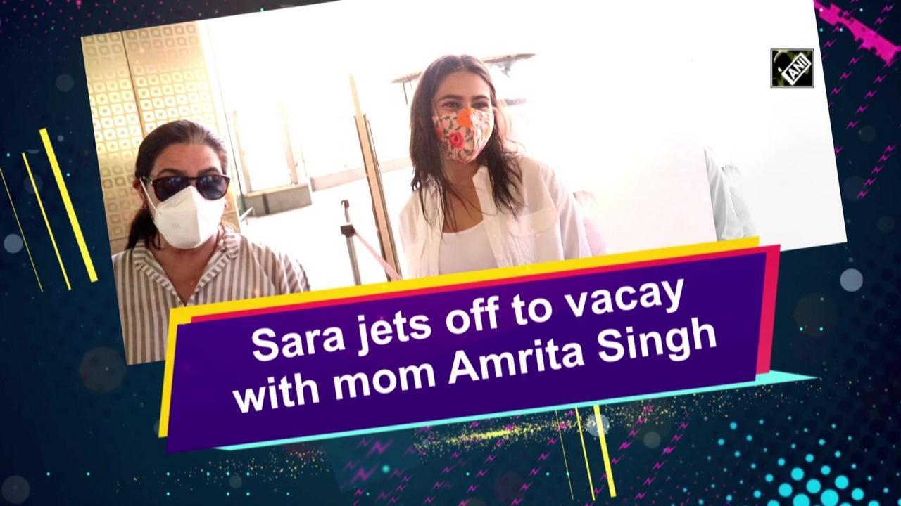 Sara jets off to vacay with mom Amrita Singh