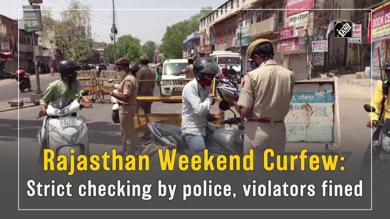 Rajasthan Weekend Curfew: Strict checking by police, violators fined
