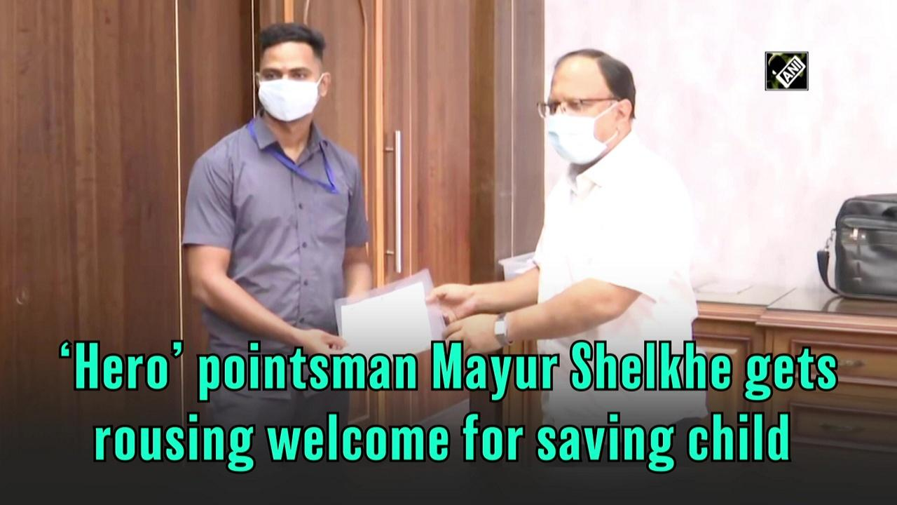 'Hero' pointsman Mayur Shelkhe gets rousing welcome for saving child