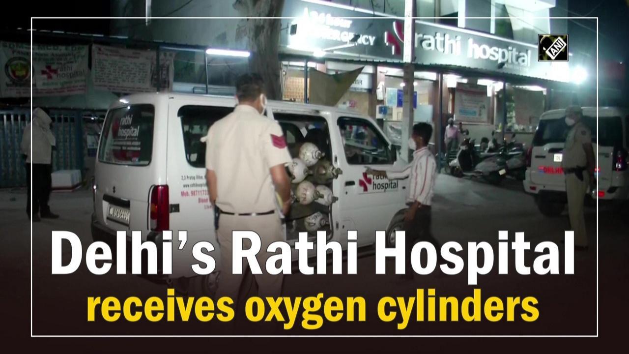 Delhi's Rathi Hospital receives oxygen cylinders