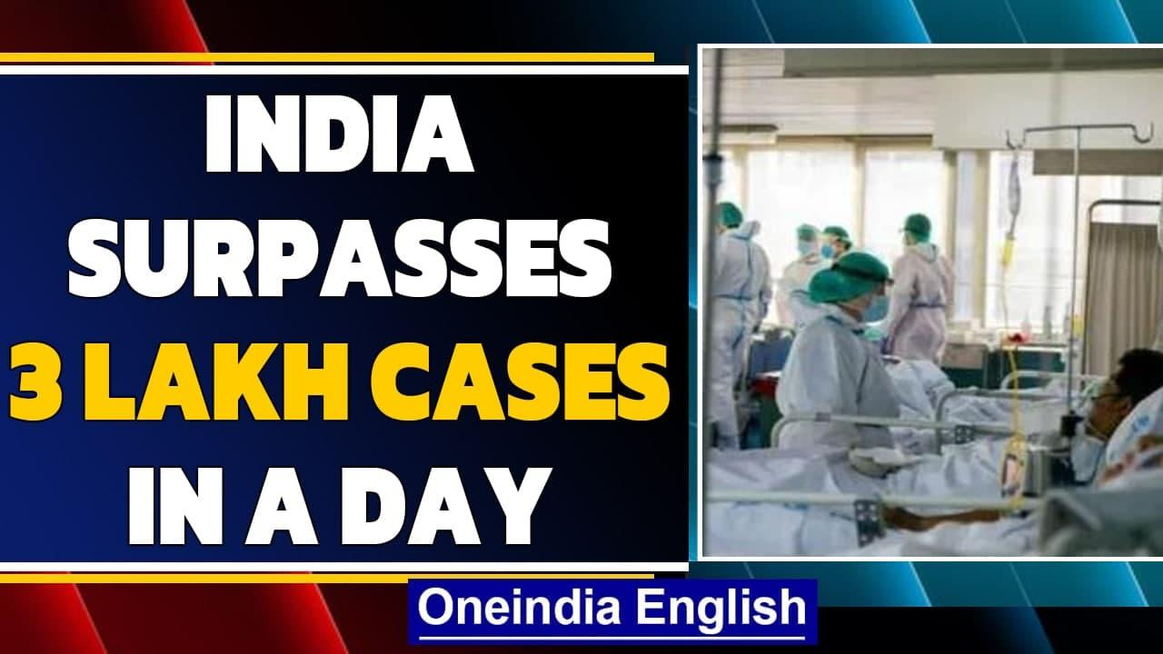 India Covid-19 cases cross 3 lakh in just 24 hours   Oneindia News