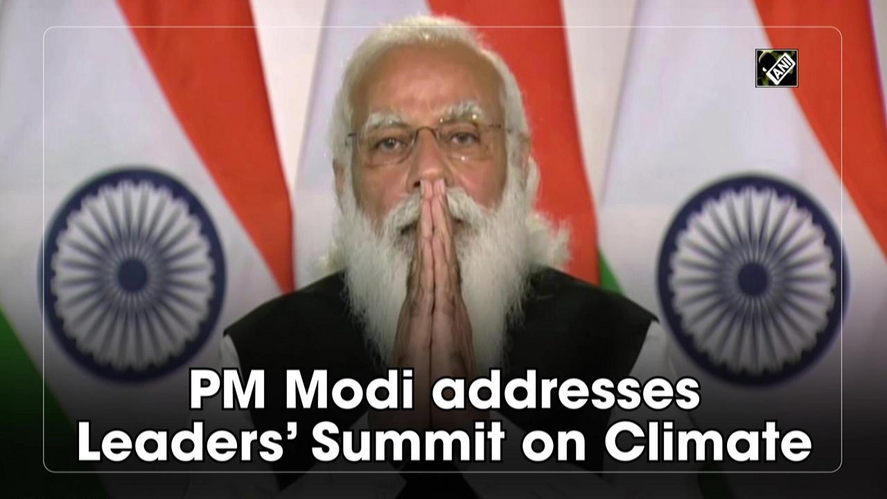 PM Modi addresses Leaders' Summit on Climate
