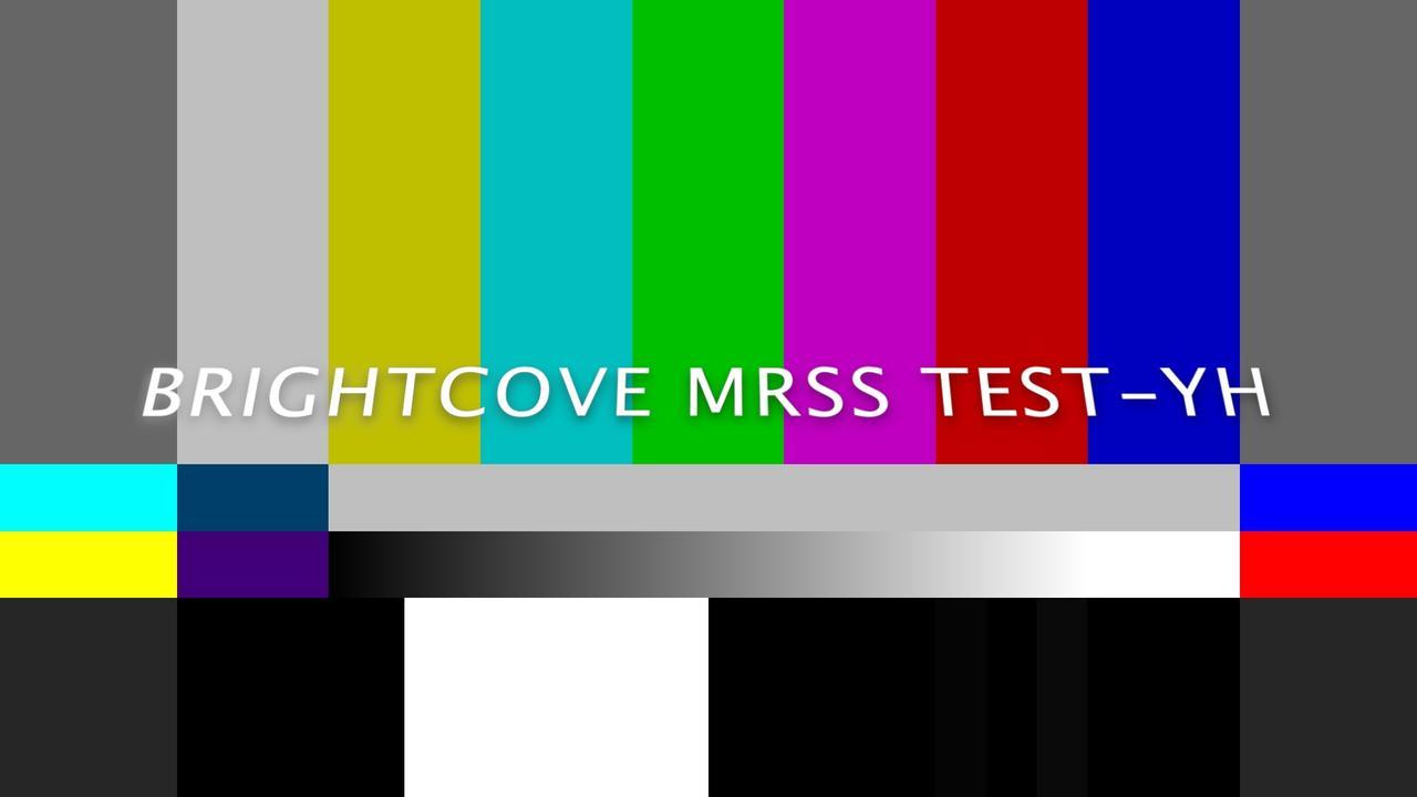 Brightcove Test 9-YH_042221 alt 2021 ingest