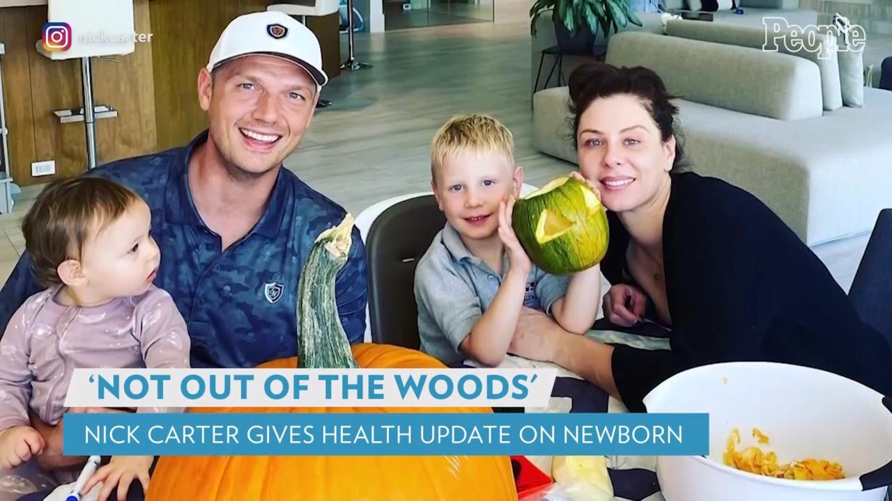 Nick Carter Gives Health Update on Newborn as They Remain in Hospital: 'Not Out of the Woods Yet'