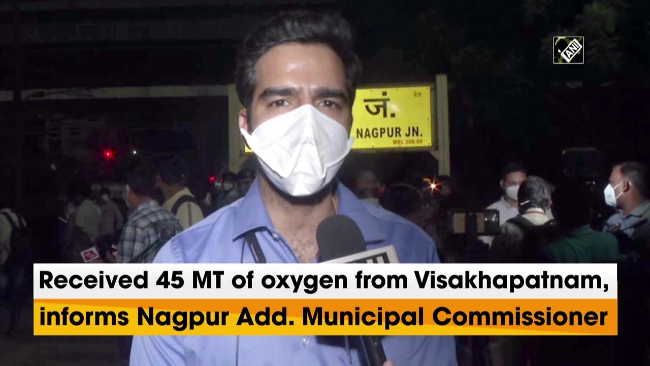 Received 45 MT of oxygen from Visakhapatnam, informs Nagpur Add. Municipal Commissioner
