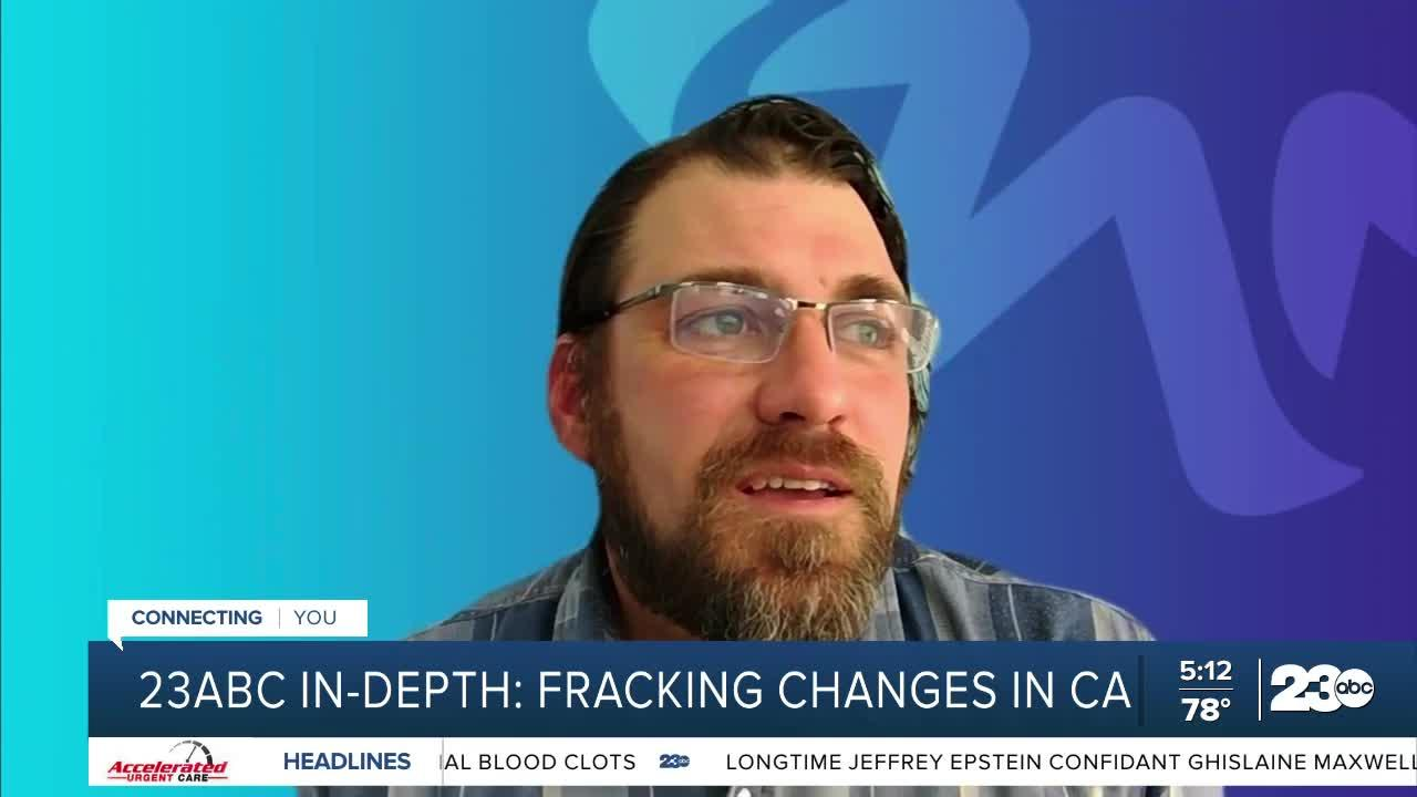 23ABC In-Depth: Fracking changes in CA, input from Kevin Slagle