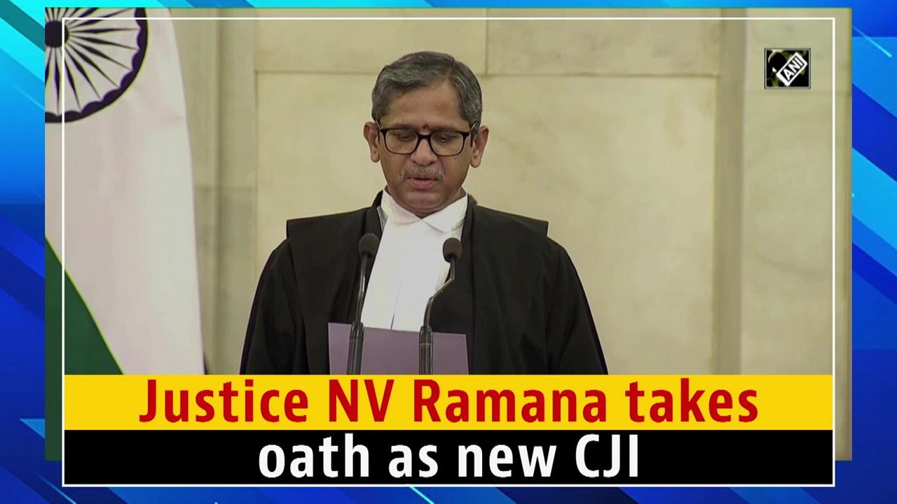 Justice NV Ramana takes oath as new CJI