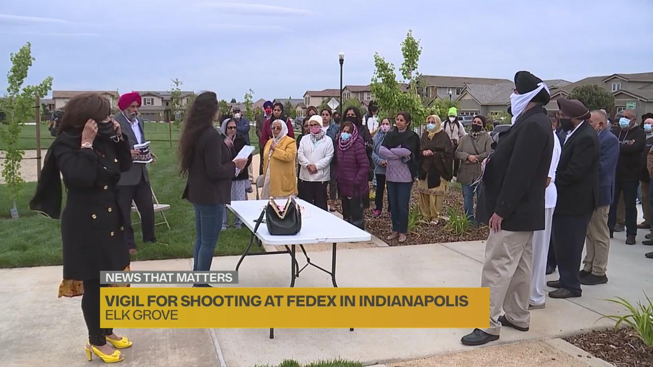 Vigil held in Elk Grove for victims of Indianapolis FedEx facility shooting