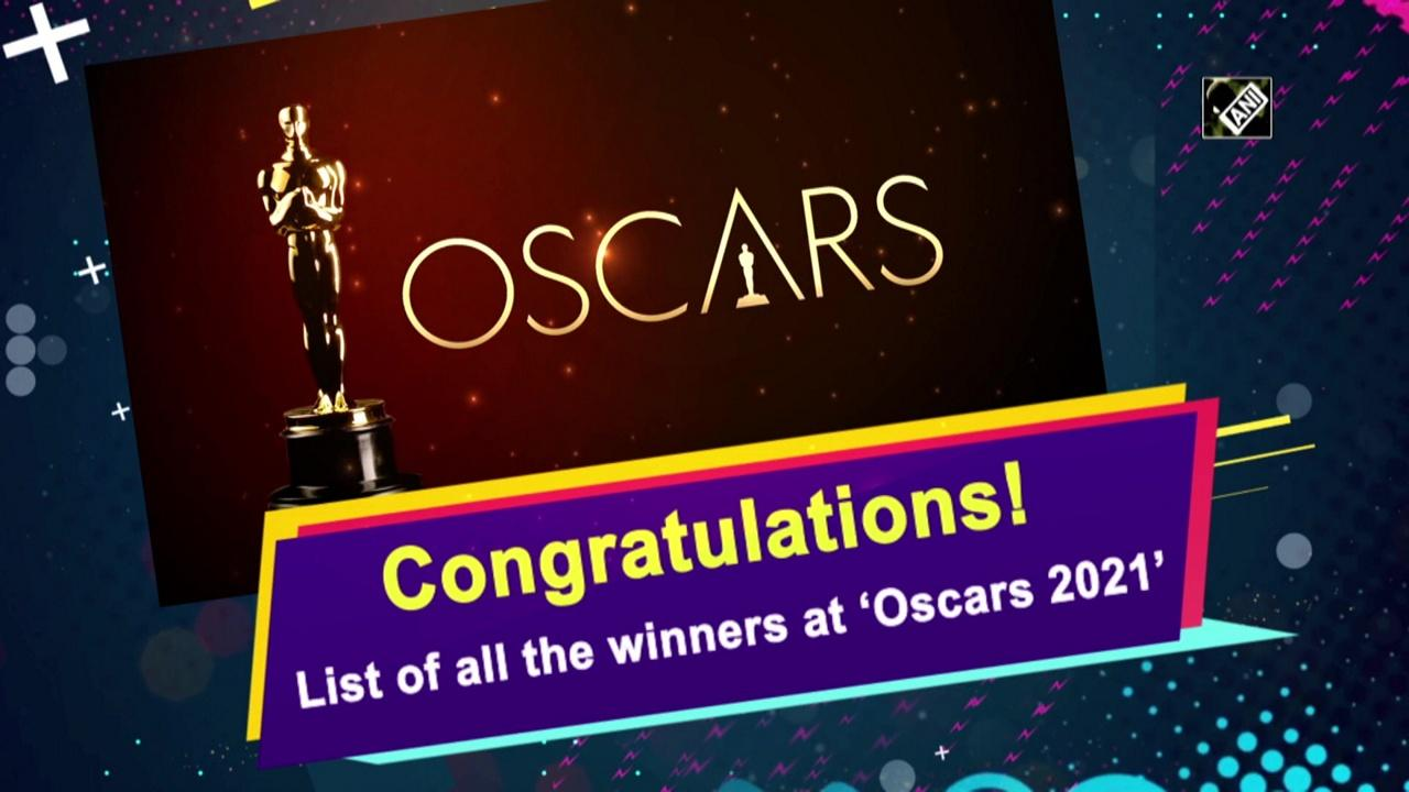 Congratulations! List of all the winners at 'Oscars 2021'