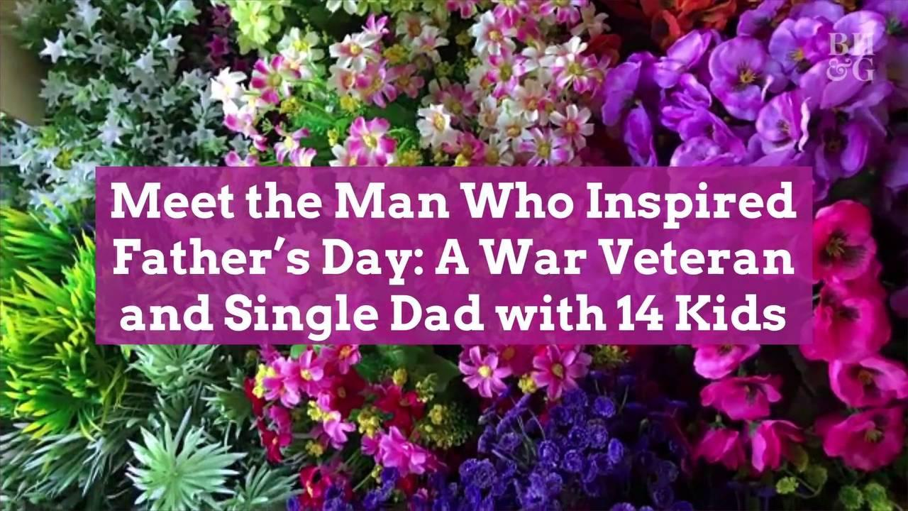 Meet the Man Who Inspired Father's Day: A War Veteran and Single Dad with 14 Kids