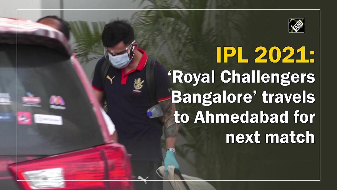 IPL 2021: 'Royal Challengers Bangalore' travels to Ahmedabad for next match