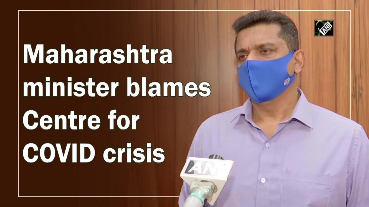 Maharashtra minister blames Centre for COVID crisis