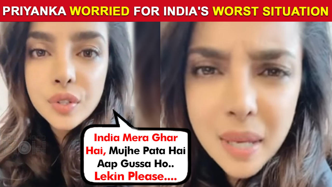Priyanka Chopra Gets Emotional, Urges Fans To Help & Donate In This Covid Crisis | Watch Video