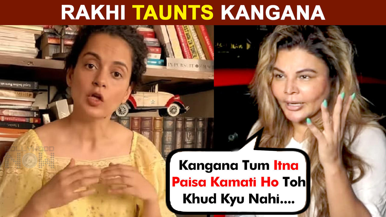 Rakhi Sawant's Epic Comment On Kangana Ranaut, Asks Her To Donate Oxygen | Watch Video