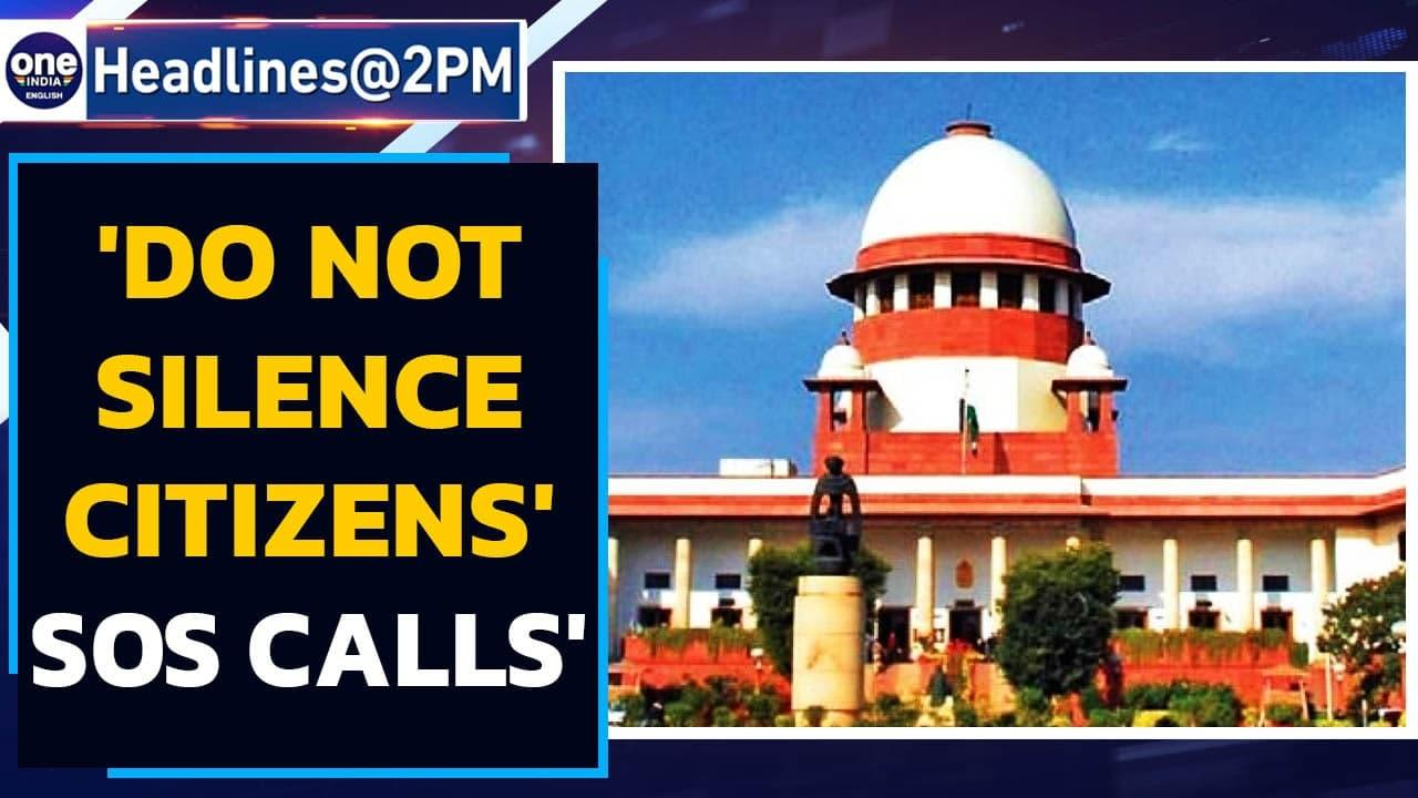 SC: Do not harass citizens looking for bed, oxygen online | Oneindia News