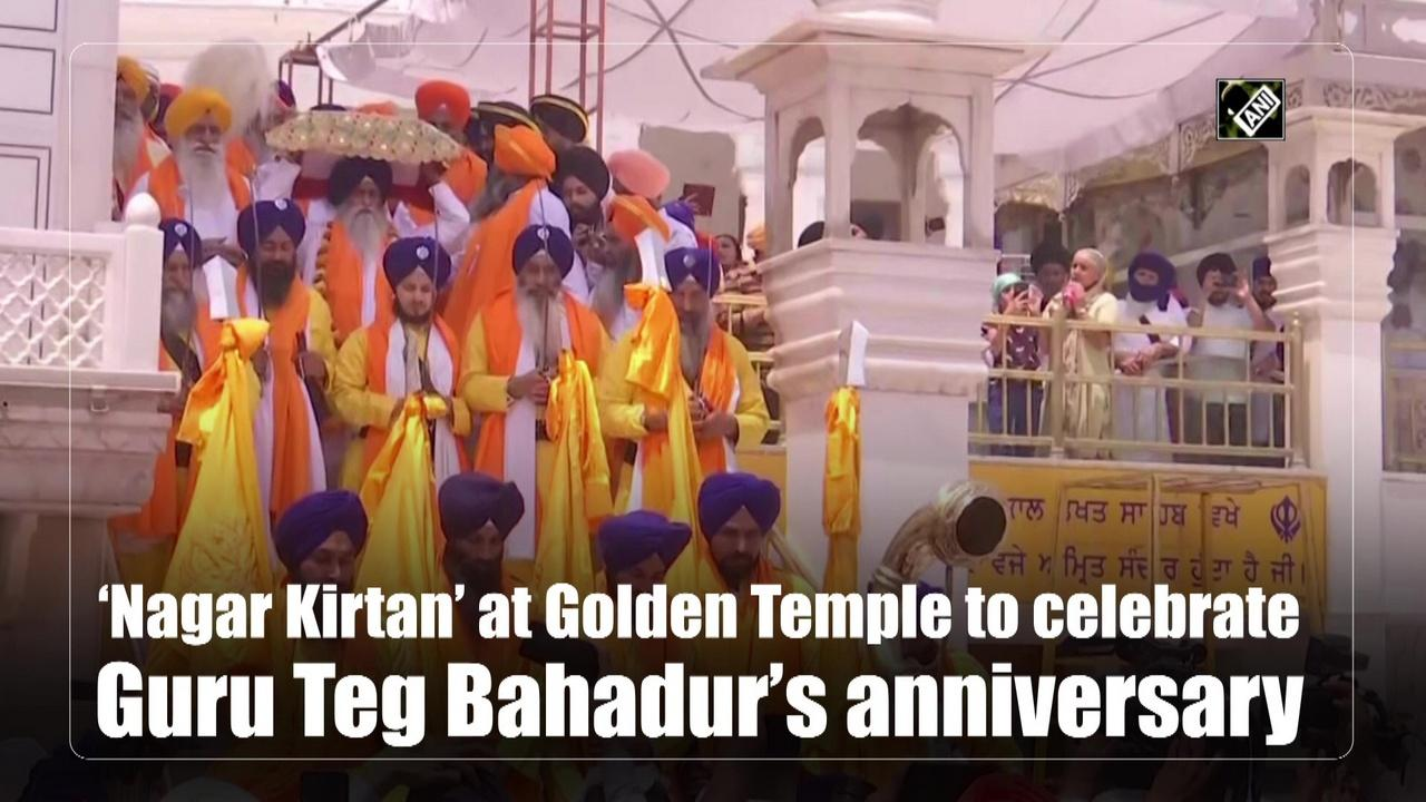 'Nagar Kirtan' at Golden Temple to celebrate Guru Teg Bahadur's anniversary