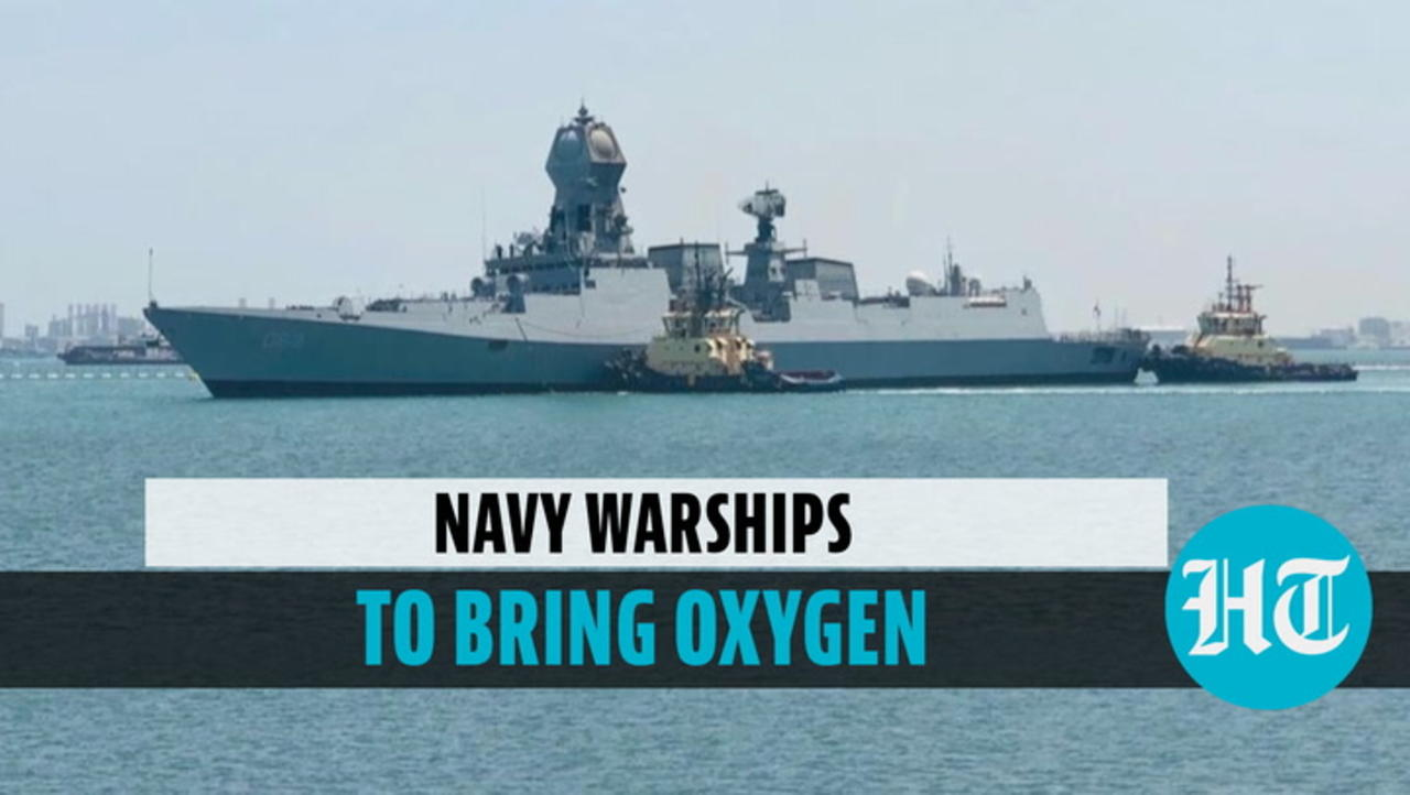 Watch: Navy deploys warship to import oxygen from Singapore, Bahrain, Thailand