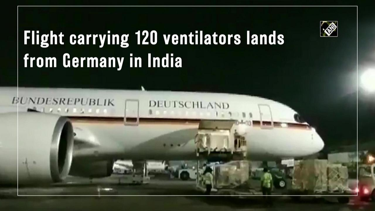 Flight carrying 120 ventilators lands from Germany in India