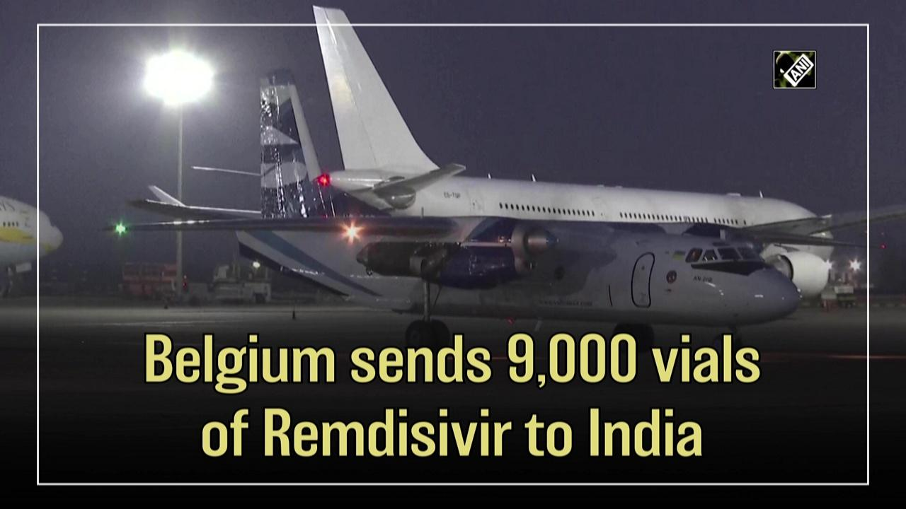 Belgium sends 9,000 vials of Remdisivir to India