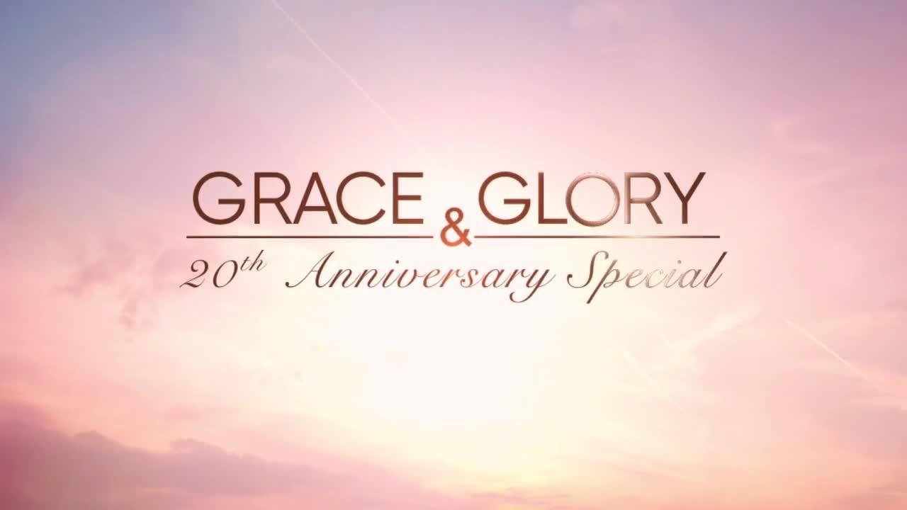Grace and Glory 20th Anniversary Special