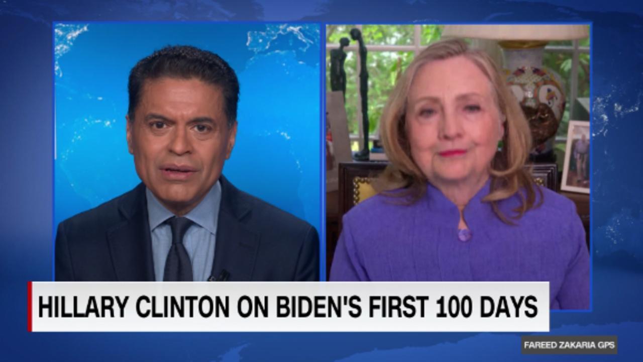 On GPS: Hillary Clinton on Biden's first 100 days