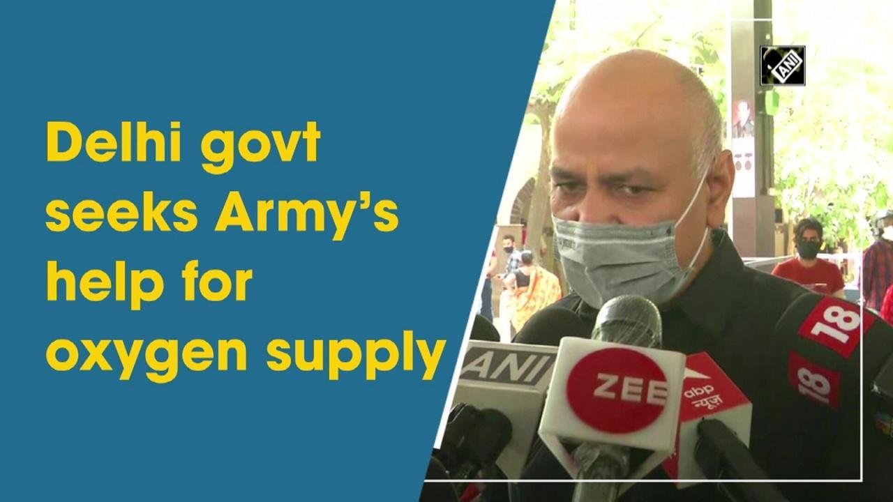 Delhi govt seeks Army's help for oxygen supply