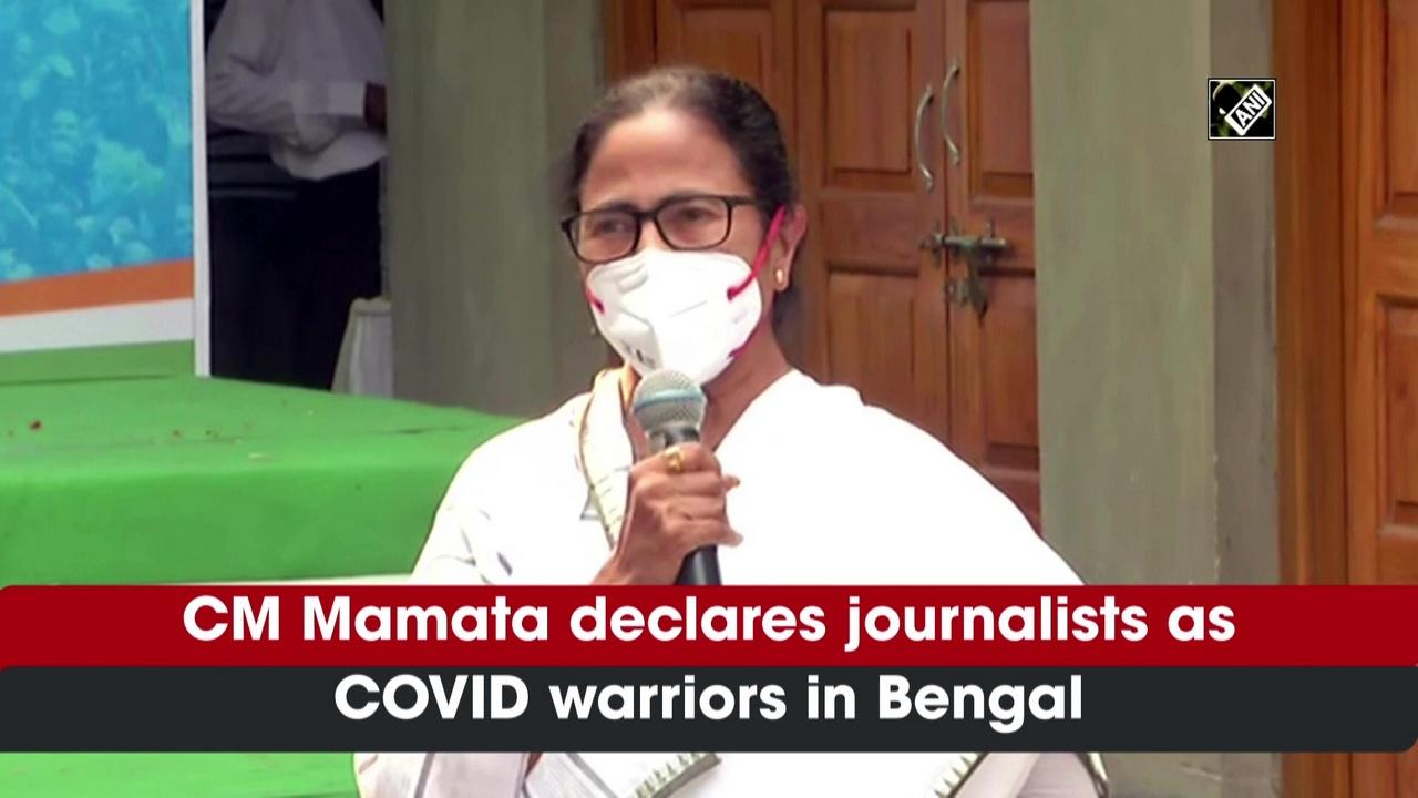 CM Mamata declares journalists as COVID warriors in Bengal