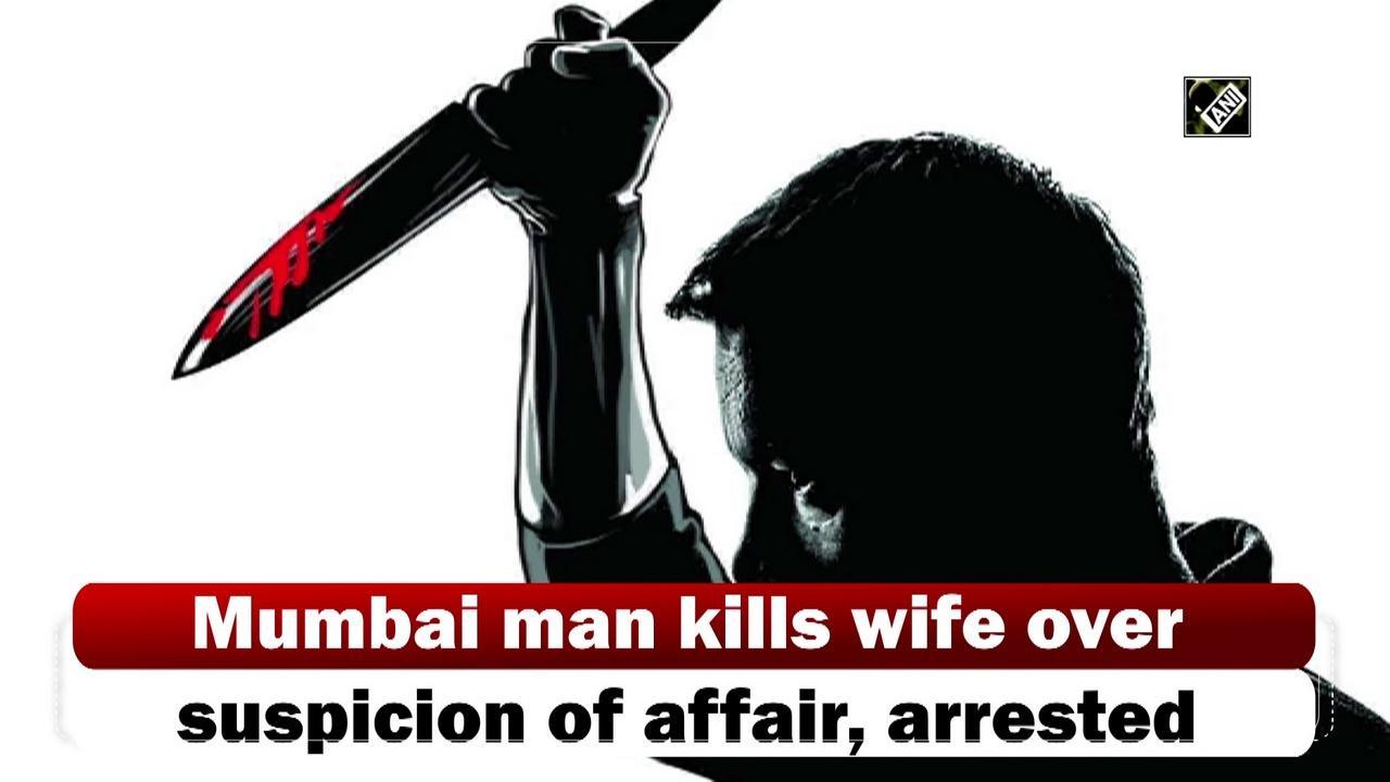 Mumbai man kills wife over suspicion of affair, arrested