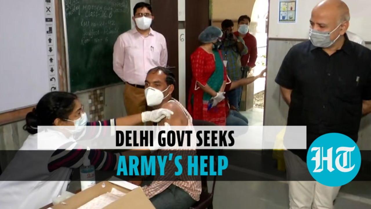 Delhi Covid crisis: Sisodia seeks Army's help; speaks on oxygen shortage