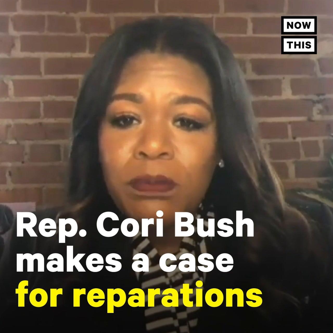 Rep. Cori Bush Makes Case For Reparations