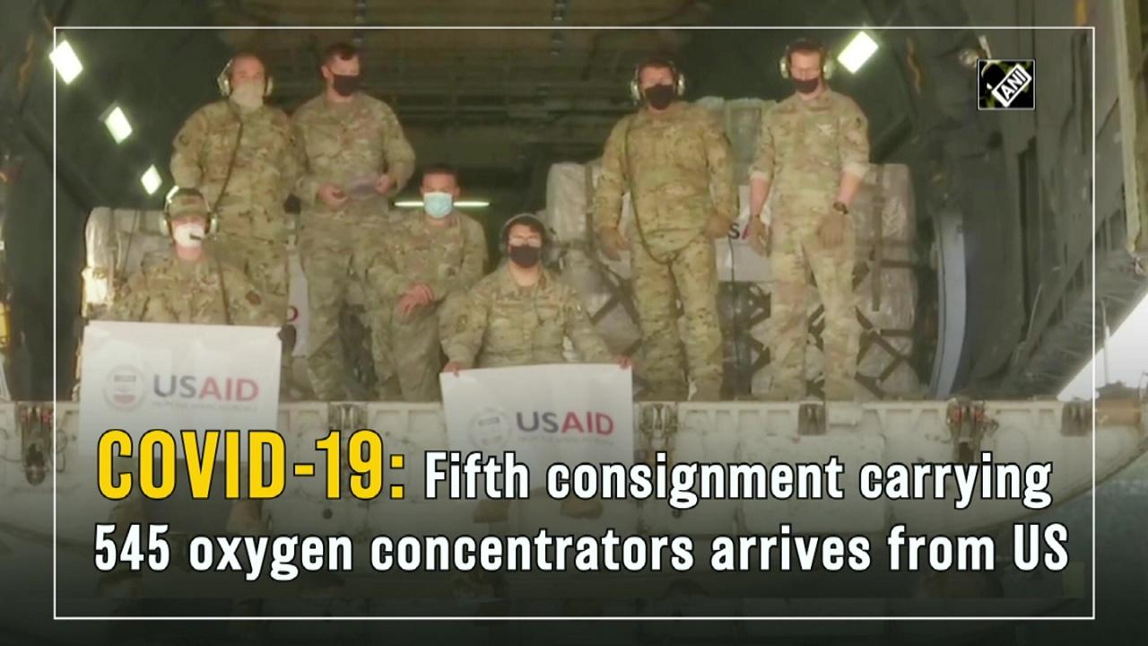 COVID-19: Fifth consignment carrying 545 oxygen concentrators arrives from US