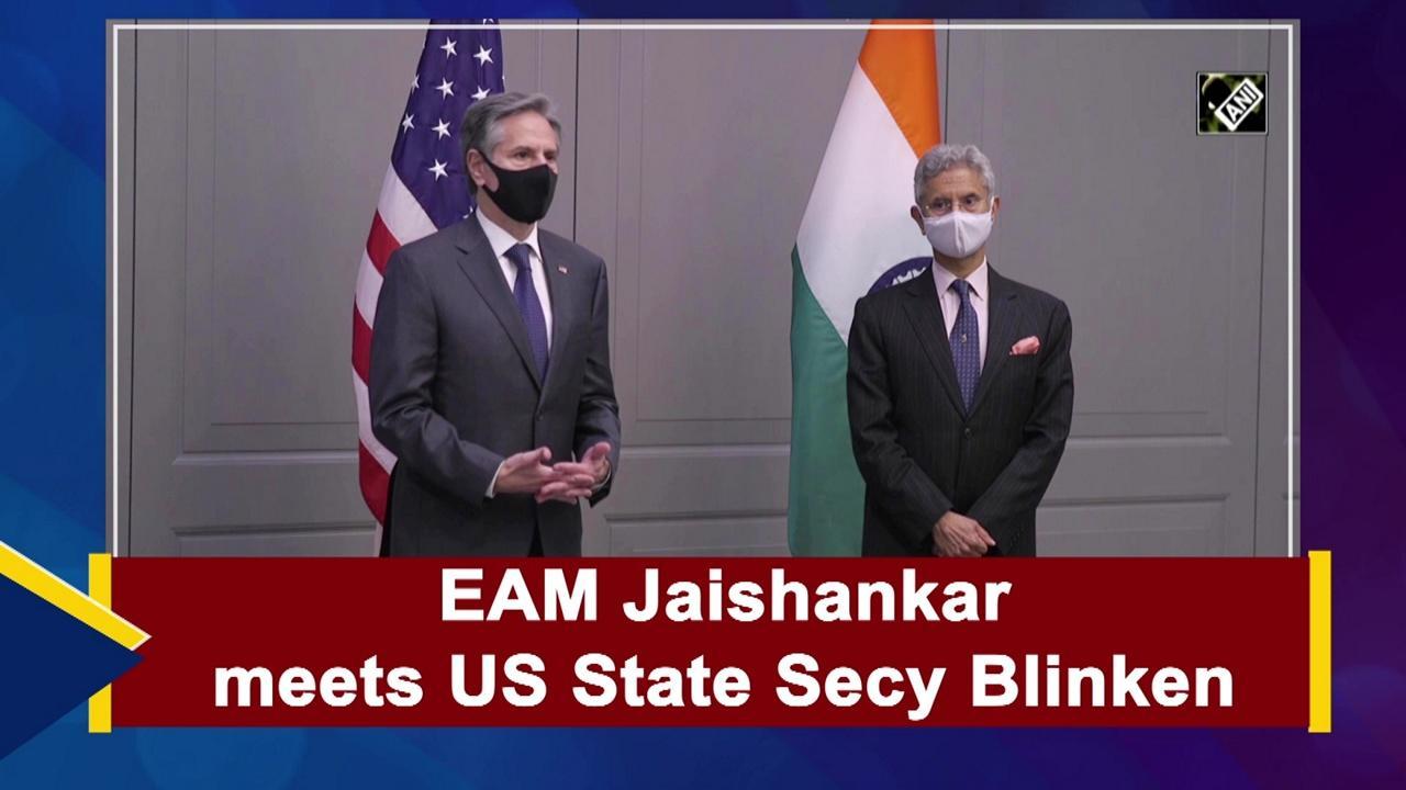 EAM Jaishankar meets US State Secy Blinken