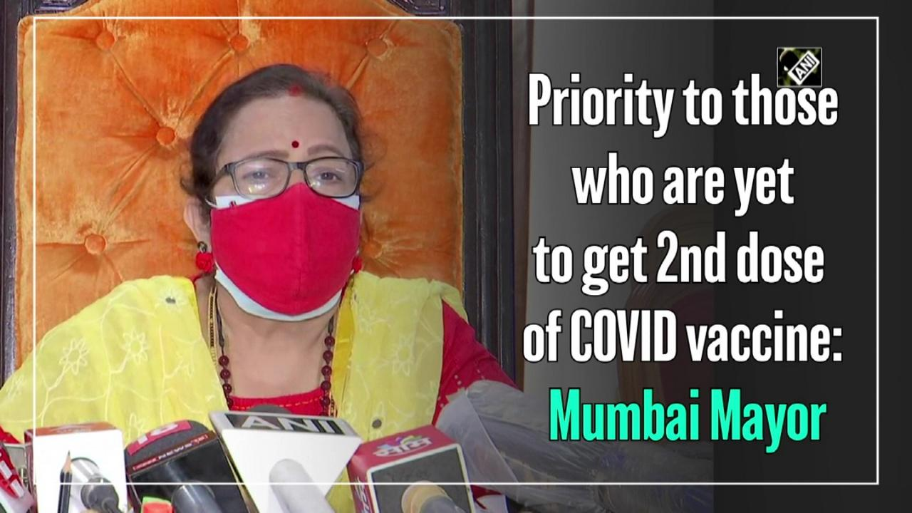 Priority to those who are yet to get 2nd dose of COVID vaccine: Mumbai Mayor