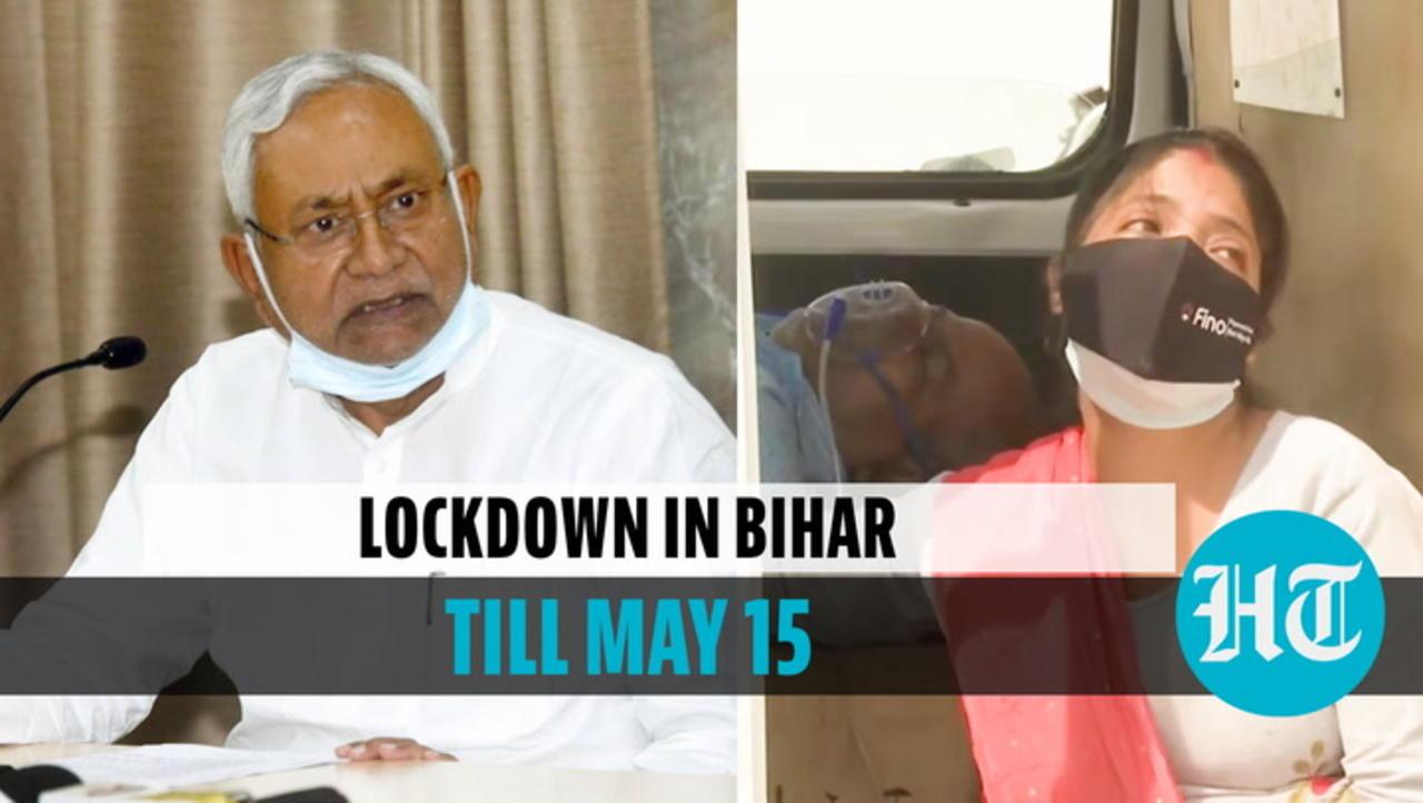 Bihar govt imposes lockdown till May 15 amid rising Covid-19 cases