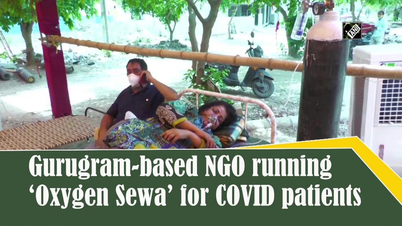 Gurugram-based NGO running 'Oxygen Sewa' for COVID patients
